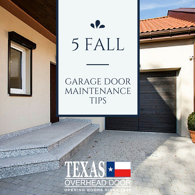 5 Fall Garage Door Maintenance Tips Texas Overhead Door