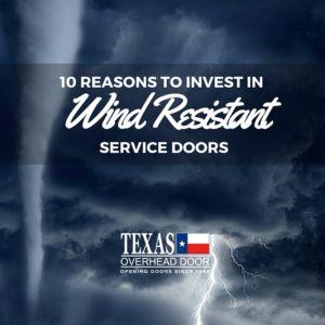 Wind Resistant Service Doors