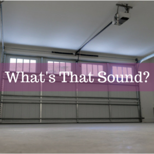 During the course of its use a garage door moves up and down in a way that shouldnu0027t require a second thought from the person using this structure. & Creaks Rattles and Squeaks: How To Identify Bad Garage Door Noises ...